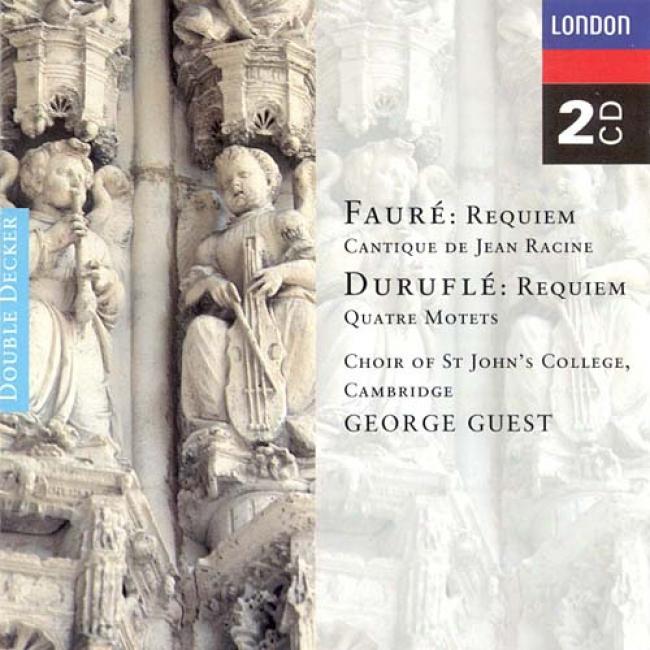 Faure Durufle: Requiem, Etc/ Guest, St. John's College