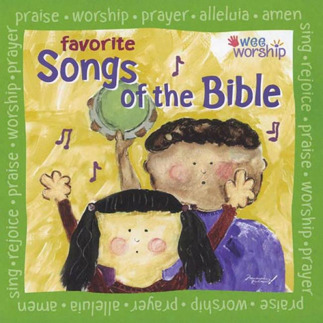 Favorite SongsO f The Bible: Lively Songs That Tell A Tale