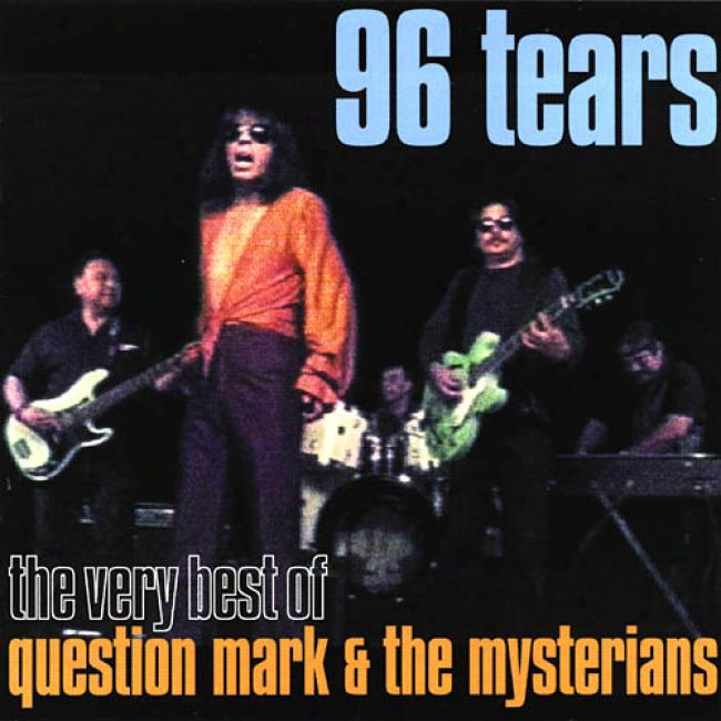 Feel It!: The Very Best Of Question Mark & Tne Mysterlans (remaster)