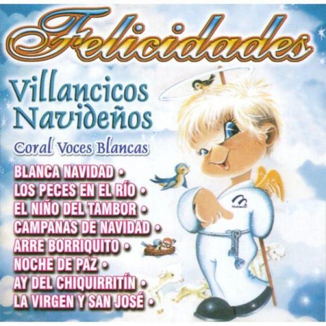Feelicidades: Villancicos Navidenos - Coral Voces Blancas