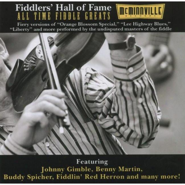 Fiddlers' Hall Of Fame: All Time Fiddle Greats