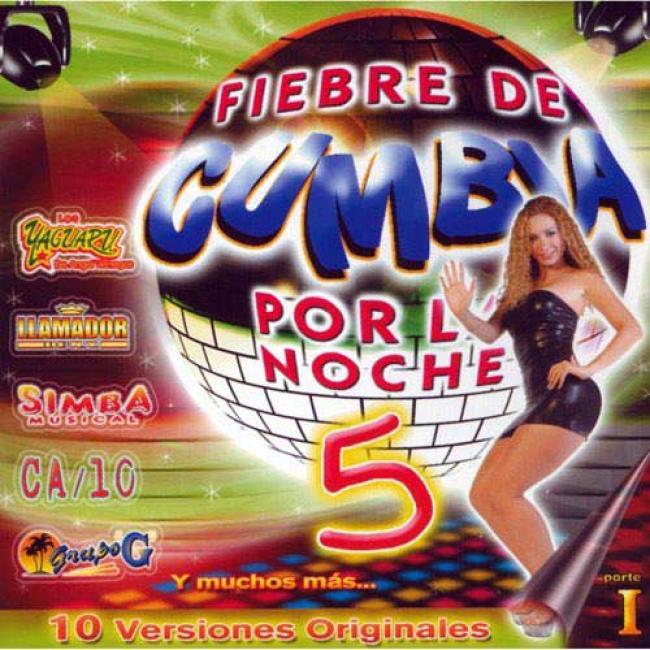 Fiebre De Cumbia Por La Noche, Vol.5 (remaster)