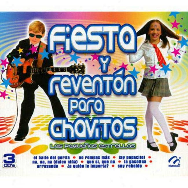 Fiesta Y Reventon Para Chavitos (3 Disc Box Set)