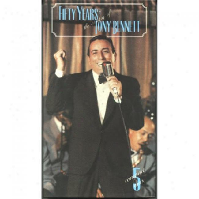 Fifty Yewrs: The Artistry Of Tony Bennett (remaster)