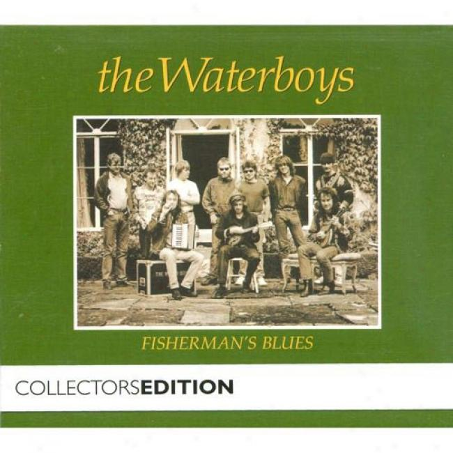 Fisherman's Blues (collectors Edition) (2cd) (digi-pak) (cd Slipcase) (remaster)
