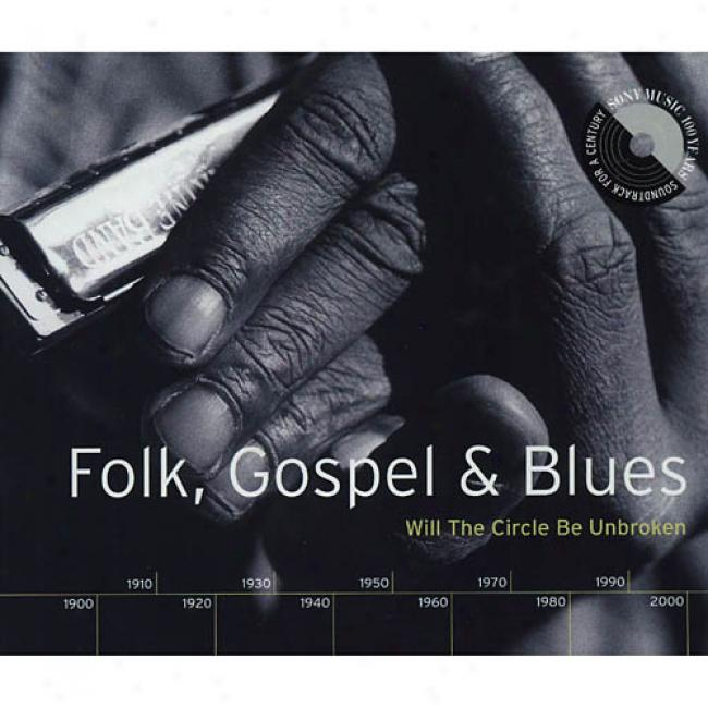 Folk, Gospek & Blues: Will The Circle Be Inviolate (2cd)
