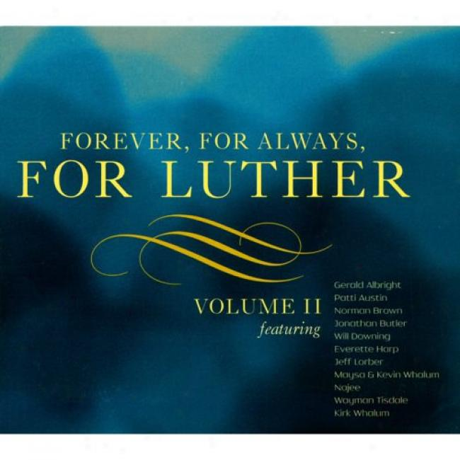 Forever, For Always, For Luther, Vol.ii (digi-pak)