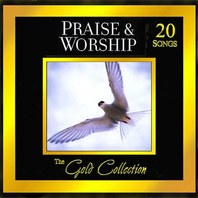 Forever Gold: The Gold Collection - Praise & Worship