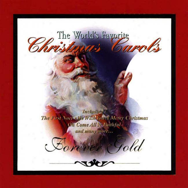 Forever Gold: The World's Favorite Christmas Carols