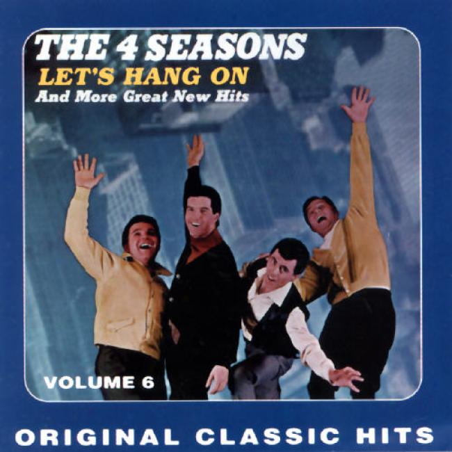 Four Seasons: Let's Hang On And 11 Other Hits Vol.6