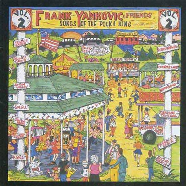 Frank Yankovic & Friends: Songs Of The Polka King, Vol.2