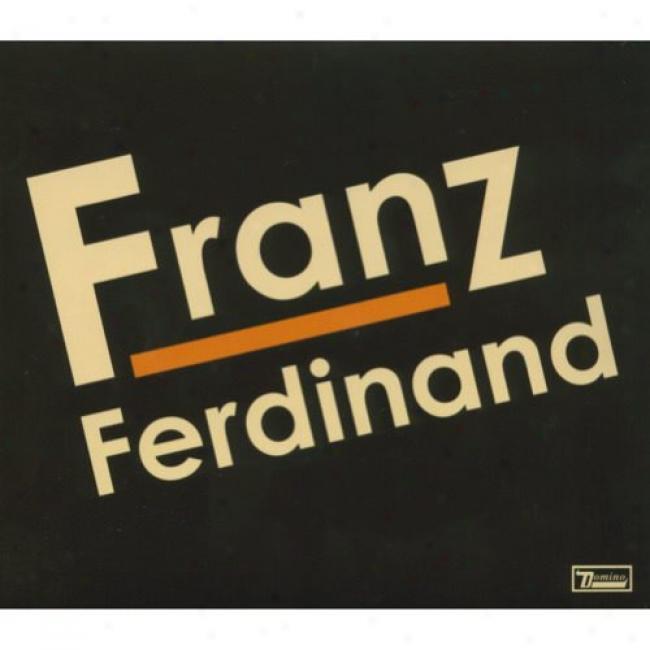 Franz Ferdinand (limited Edition) (2cd) (digi-pak)