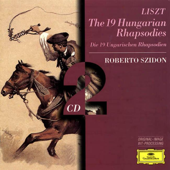 Franz Liszt: The 19 Hungarian Rhapsodies (2cd)