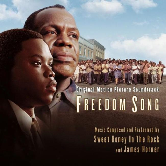 Freedom Song Original Motion Picture Soundtrack