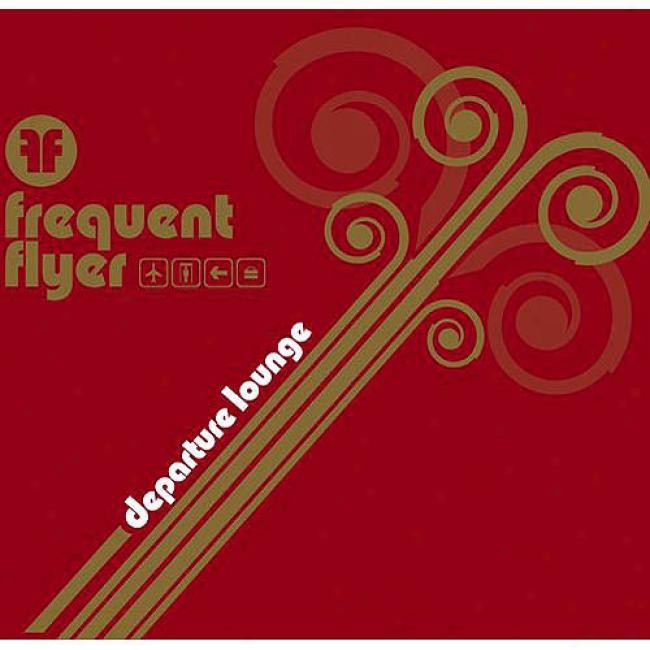 Frequent Flyer: Departure Lounge (2cd) (digi-pam) (cd Slipcase)