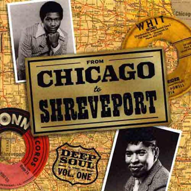 From Chicago To Shreveport: Deep Soul Vol.1 (remastered)