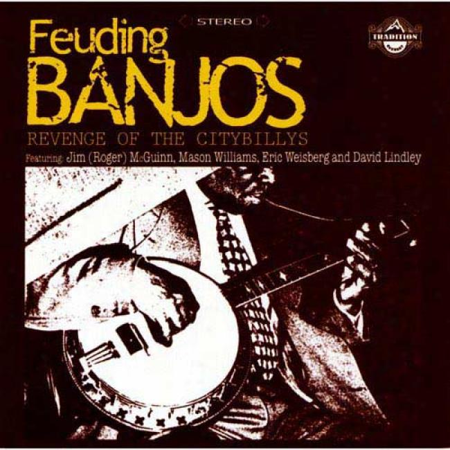 Fueding Banjos: Revenge Of The Citybillys (remaster)
