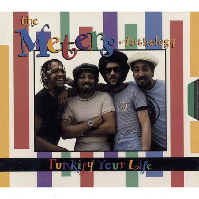 Funkify Your Life: The Meters Anthology (remaster)