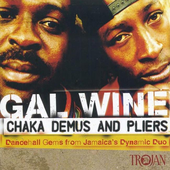 Gal Wine: Dancehall Gems From Jamaica's Dynamic Duo (remaster)
