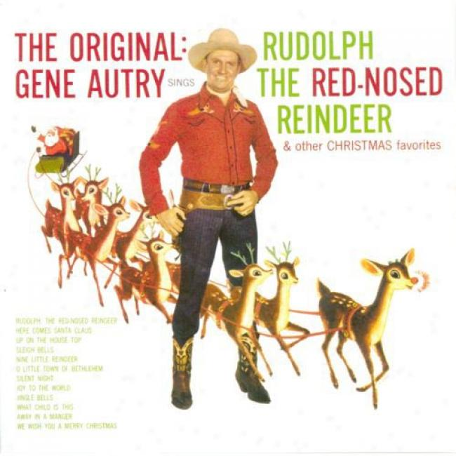 Gene Autry Sings Rudolph The Red-noised Reindeer & Other Christmas Favorites (remaster)