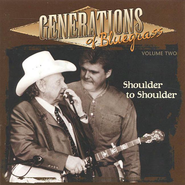 Generations Of Bluegrass Vol.2: Shoulder To Shoulder