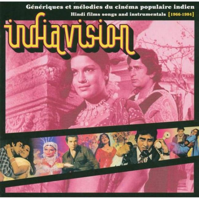 Generques Et Melodies Du Cinema Populaire Indien: Hindi Film Songs And Instrumentals (1966-1984)