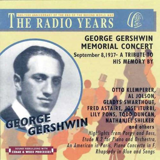 George Gershwin Memorial Concert: September 8, 1937