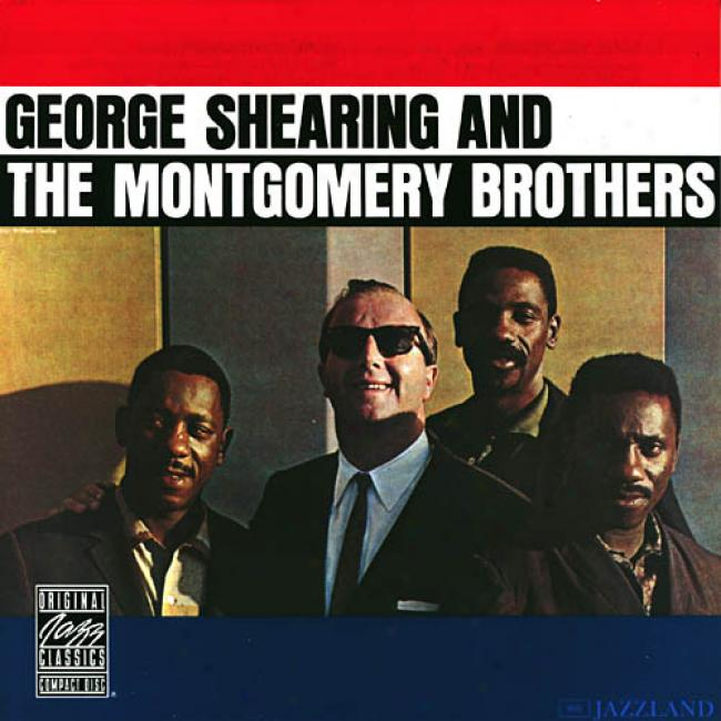 George Shearing And The Montgomery Brothers (remaster)
