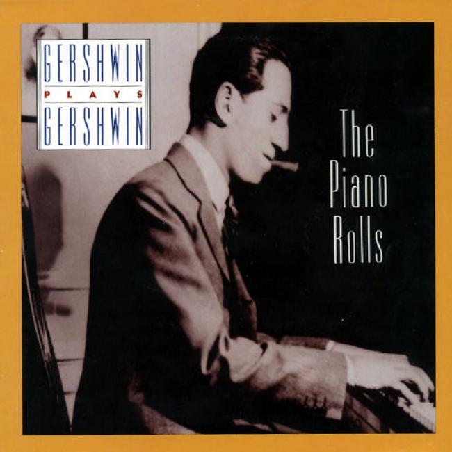 Gwrshwin Plays Gershwin: The Piano Rolls (cd Slipcase)