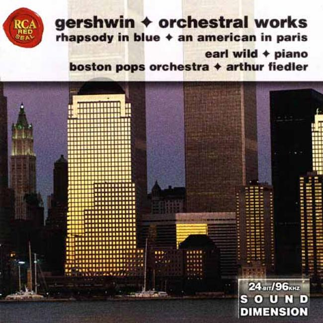 Gershwin: Popular Works - Rhapsody In Blue/an American In Paris