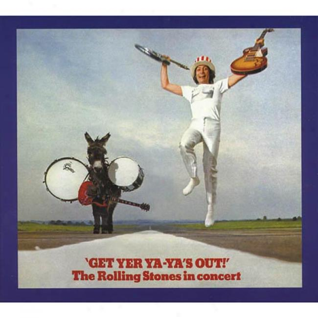 Get Yer Ya-ya's Out!: The Rolling Stones In Concert (digi-pak) (remaster)