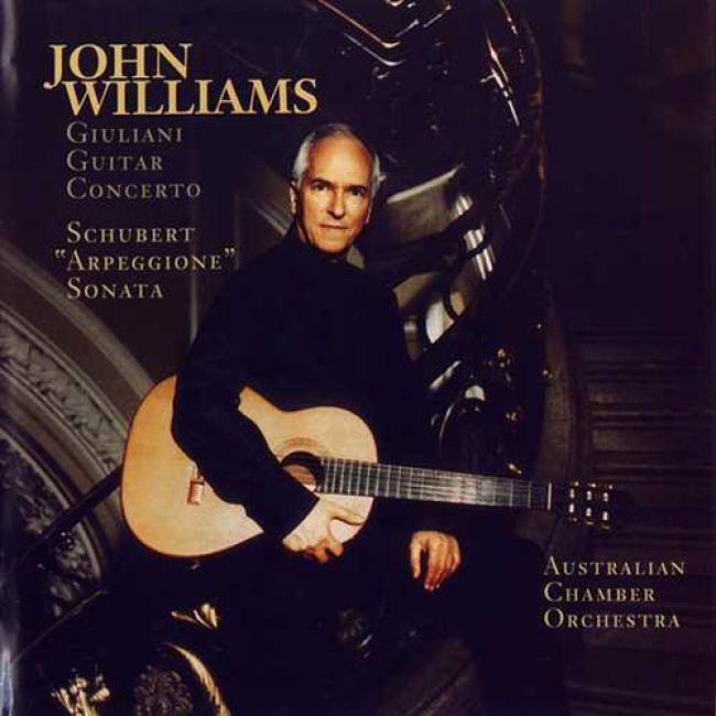Giuliani Guitar Concerto/schubert: 'arpeggione' Sonata