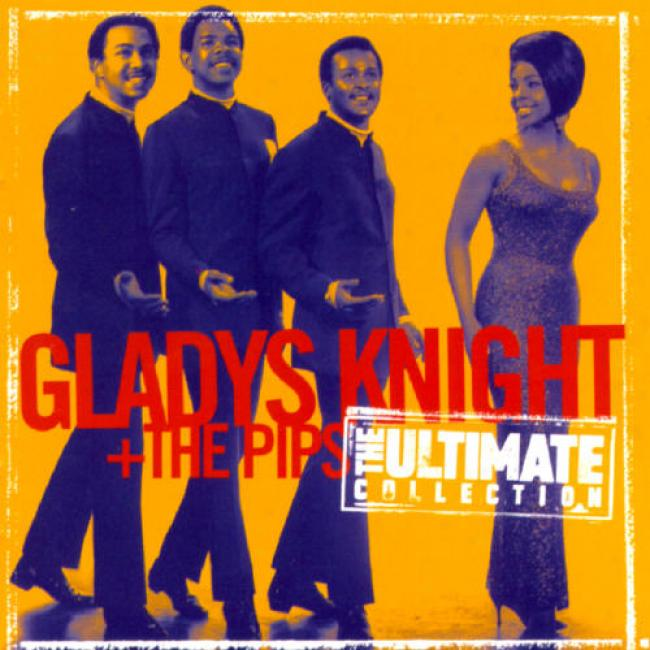 Gladys Knight And The Pips Ultmiate Collection