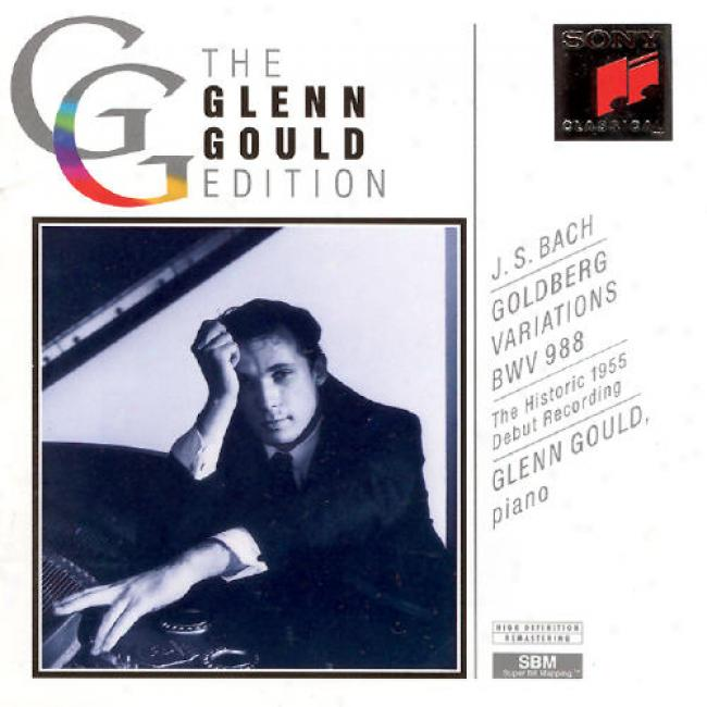 Glenn Gould Edition: Bach Goldberg Variations (1955)