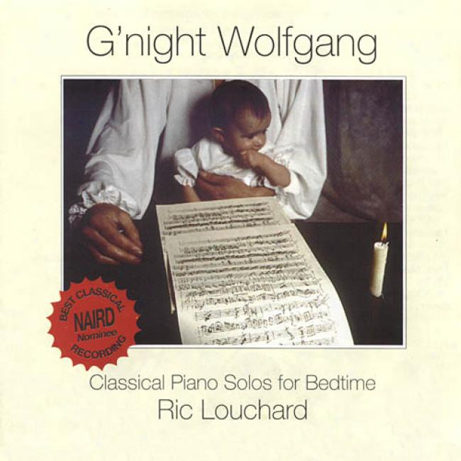 G'night Wolfgang: Classical Piano Solos For Bedtime