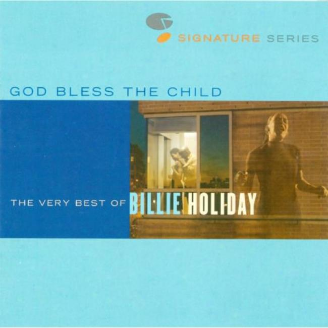 God Bless The Child: The Very Best Of Billie Holiday (remaster)