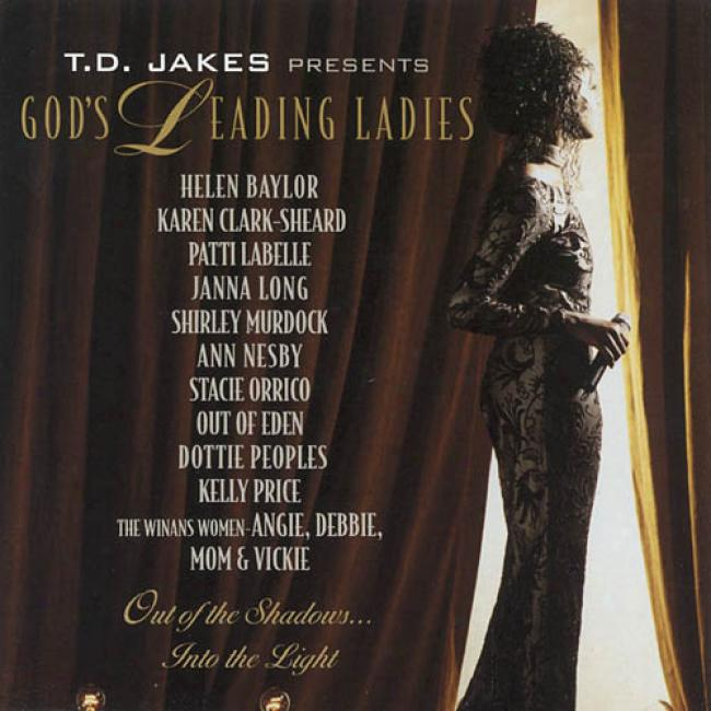 God's Leading Ladies: Out Of The Shadows...into The Light