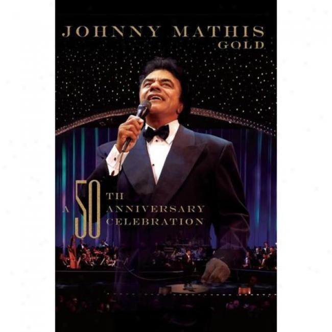 Gold: A 50th Anniversary Celebration (music Dvd) (amaray State)