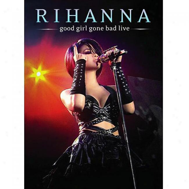 Good Girl Gone Bad Live (music Dvd) (amaray Case)