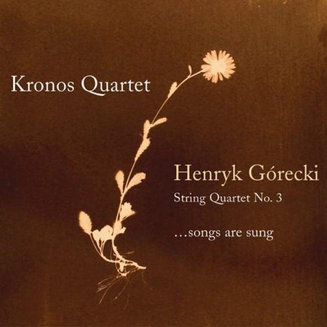 Gorecki: String Quartet No.3