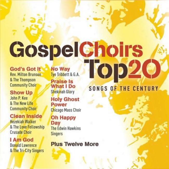 Gospel Choirs Top 20: Songs O fThe Century (2cd)