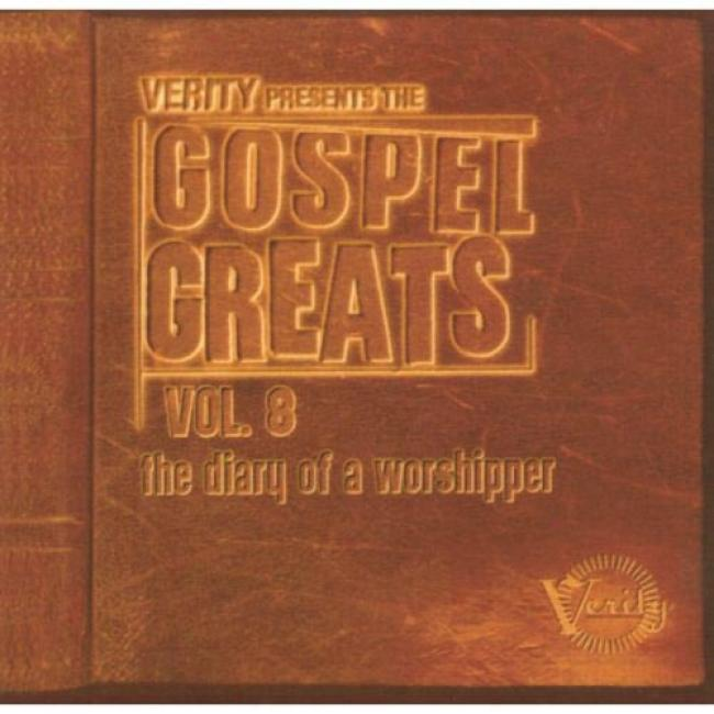 Gospel Greats, Vol.8: The Diary Of A Worshipper