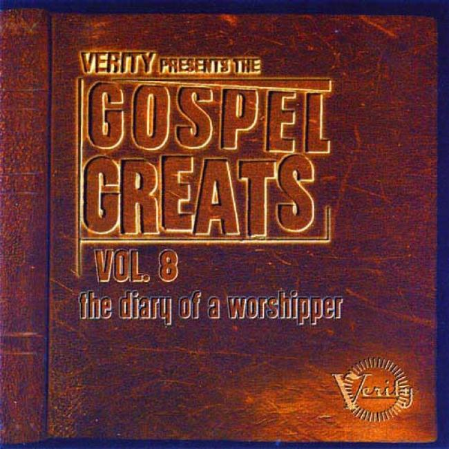 Gospel Greats, Vol.8: The Diary Of A Worshipper (remaster)