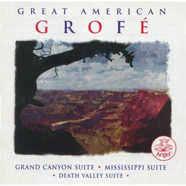 Great American Grofe: Stately Canyon Shite (remaster)