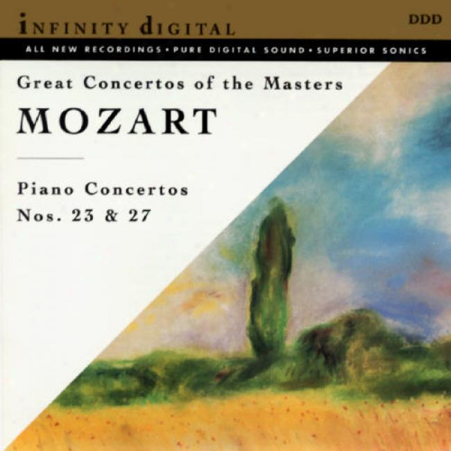 Great Concertos Of The Madters: Mpzart - Piano Concertos Nos.23 & 27
