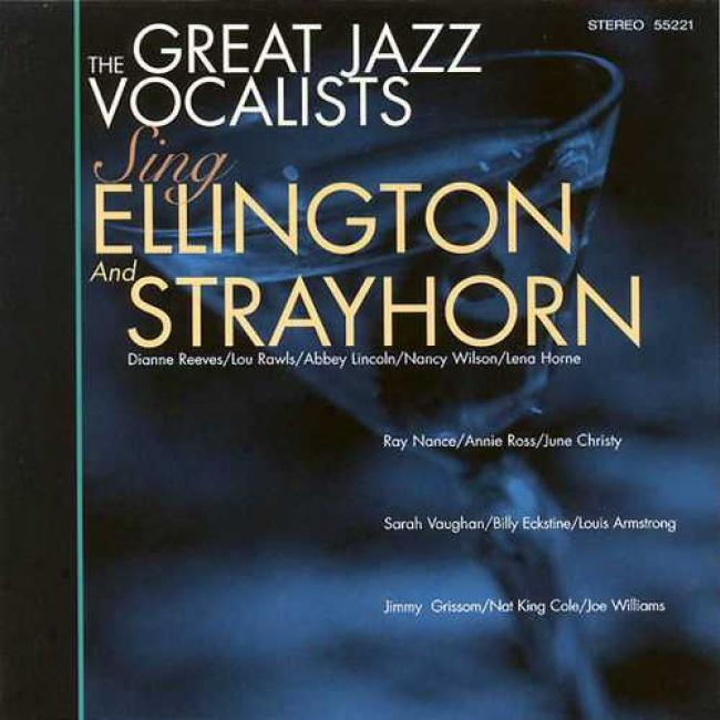 Great Jazz Vocalists Sing Ellington And Strayhorn