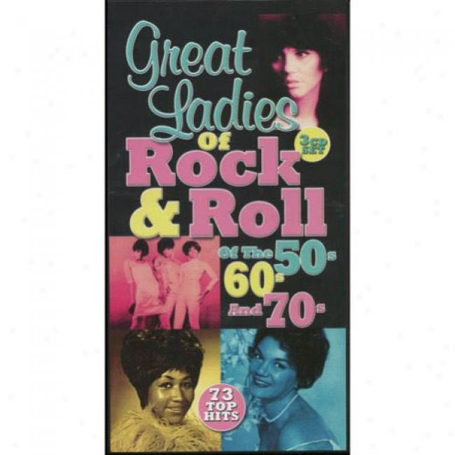 Grwat Ladies Of Lull & Roll Of The 50's, 60's And 70's (box Set)