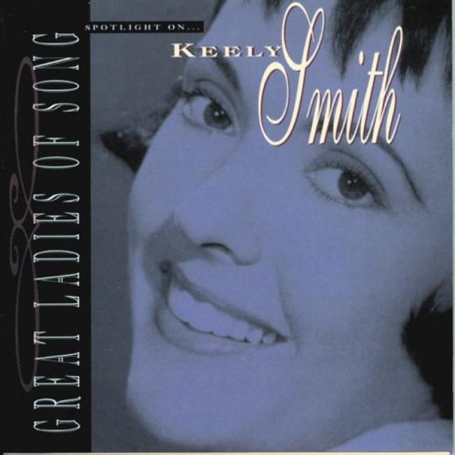 Great Ladies Of Song: Spotlight On Keely Smith (remaster)
