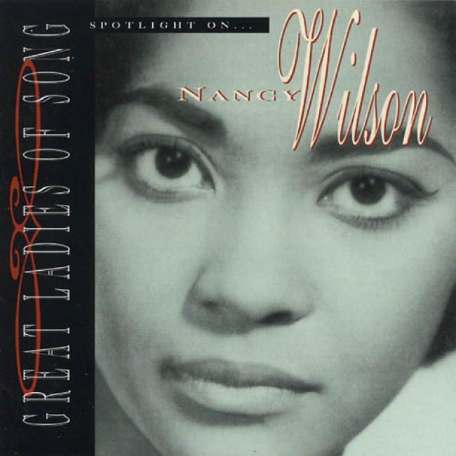 Great Ladies Of Song: Spotlight On Nancy Wilson (remaster)