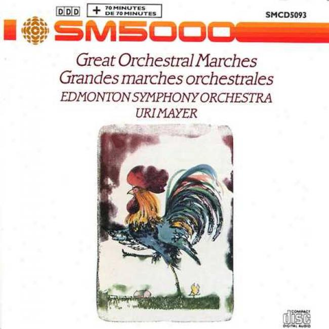 Great Orchestral Marches/grandes Marches Orchestrlaes